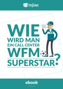injixo-ebook-wie-wird-man-ein-call-center-wfm-superstar-cover